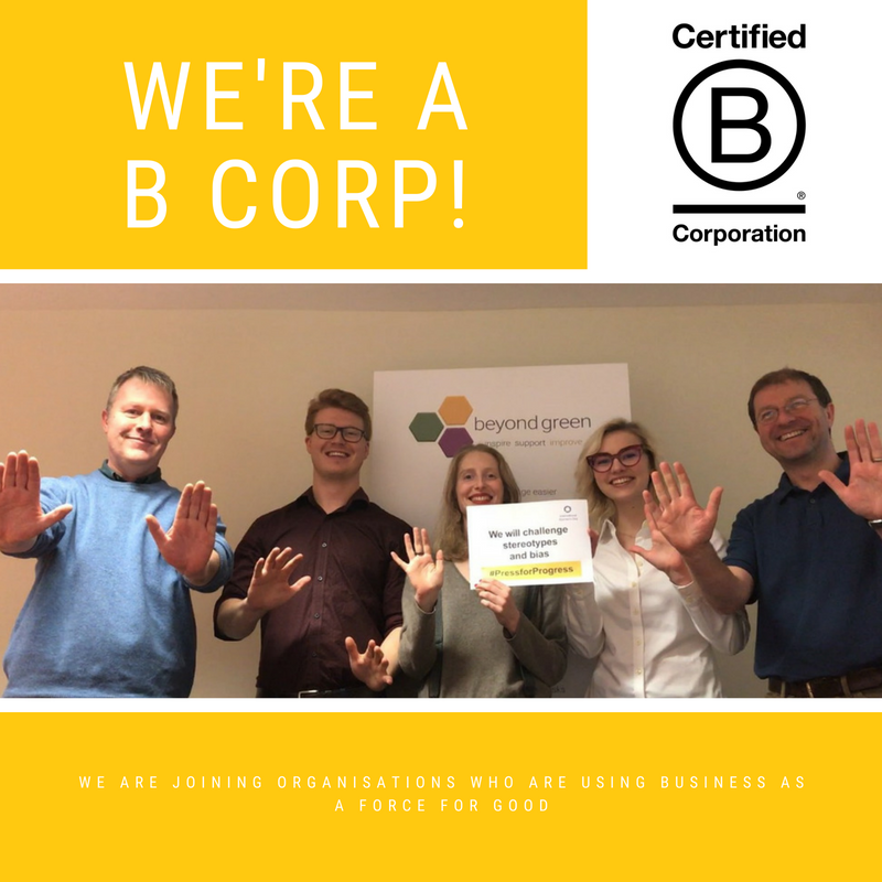 Team photo with text 'We're a B Corp - We are joining organisations who are using business as a force for good'